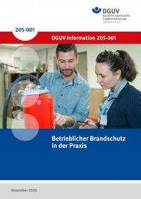 Betrieblicher Brandschutz in der Praxis, DGUV Information 205-001
